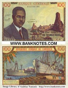 Cameroon 100 Francs (1962) - Front: President of the Republic Ahmadou Ahidjo; scenic view; Back: Ships in port at dockside; Watermark: Antelope's head.