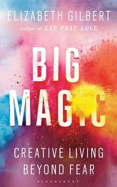 Big Magic : Creative Living Beyond Fear de Elizabeth Gilbert http://www.amazon.fr/dp/1408866749/ref=cm_sw_r_pi_dp_mWBwwb1M640HJ