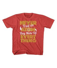 Another great find on #zulily! Vintage Red 'Never Trust Atoms' Tee - Toddler & Kids #zulilyfinds