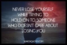 So true.....  Happened to me.....
