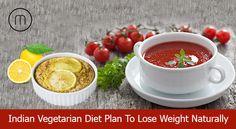 Indian Vegetarian Diet Plan to Lose Weight Naturally - https://goo.gl/4IsZev