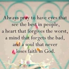 Pray to see the best in others