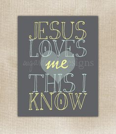 Jesus Loves Me 8x10 Nursery Art Print. $22.00, via Etsy.