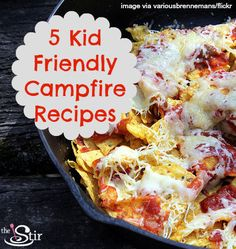 Fun, delicious camping food that your kids will eat - what could be better?