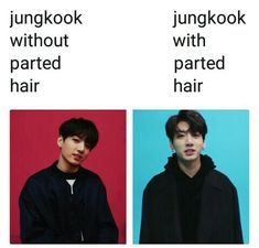 Jungkook parted hair<<<aka he's dangerous/not fluffy with parted hair