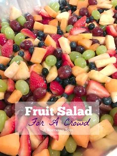 Fruit Salad For A Crowd Fruit salad for a crown is full of fresh fruit tossed in a bright citrus dressing with a hint of cinnamon. It will be a fan favorite at any event. Dishes To Go, Fruit Dishes, Fruit Platters, Cooking For A Crowd, Food For A Crowd, Bbq Recipes For A Crowd, Brunch Ideas For A Crowd, Cooking Tips, Potluck Ideas