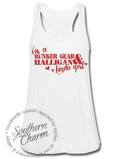 Southern Charm Designs - Halligan and Bunker Gear Kinda Girl Top, $29.00 (http://www.shopsoutherncharmdesigns.com/halligan-and-bunker-gear-kinda-girl-top/)