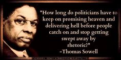 How long do politicians . . . | Thomas Sowell