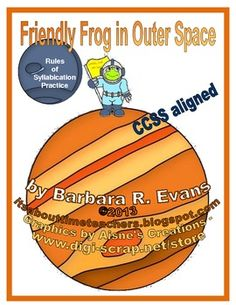 FREEBIE!!!  Use Friendly Frog in Outer Space to provide periodic practice with the rules of syllabication.  #CCSS #ELA #syllabication #BarbEvans #itsabouttimeteachers #FriendlyFrog
