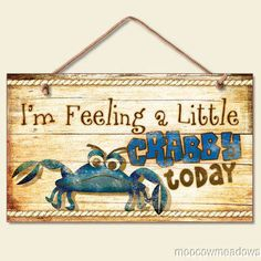 New FUNNY FEELING CRABBY SIGN Wall Plaque NAUTICAL Decor COASTAL Picture CRAB | eBay