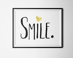 """PDF Printable Wall Art Quote, Typography Art Print in Black & Gold, """"Smile"""""""