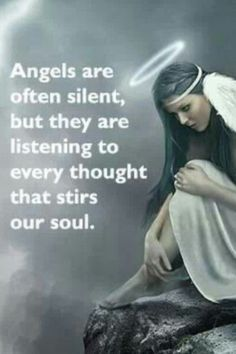 Angels are often silent, but they are listening to every thought that stirs our soul. Awsome Pictures, Angel Pictures, Spiritual Pictures, Amazing Inspirational Quotes, Soul Songs, Angel Quotes, Good Night Gif, I Believe In Angels, Angel Guidance