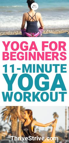 If you're choosing to start doing yoga, it's going to change your life. Here is an 11-minute yoga workout that is great for all beginners.