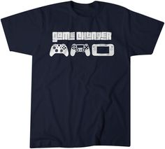 Check out this item in my Etsy shop https://www.etsy.com/listing/250655119/gamer-t-shirt-funny-game-changer-video