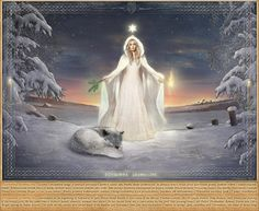 Dziewanna  Gromniczna - worshipped at the beginning of February, in later Polish beliefs known as Our Lady of the Blessed Thunder Candle. Her lit candle protects from thunder, wolf attack and freezing of the winter corn. At the same time it protects people, domestic animals and wolves. In her lucent form she is represented by the Wolf Star (evening Venus), old Polish Dziewanna (Devana), Roman Diana and Celtic Brigid
