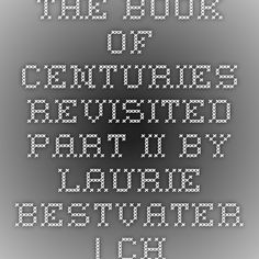 The Book of Centuries Revisited Part II by Laurie Bestvater | Charlotte Mason Institute