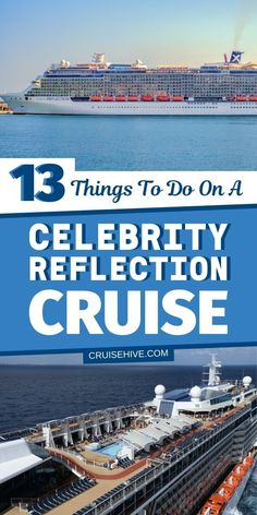 Things to do while on the Celebrity Reflection cruise ship during a cruise vacation. #cruise #cruises #cruisetravel #celebritycruises #cruisetips #cruiseship
