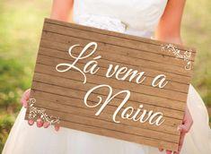 Placa Lá Vem A Noiva | Melancia - Boas idéias para o seu dia especial | Elo7
