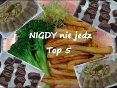 Top 5 zakazanych produktów - NIGDY ich nie jedz jeśli chcesz być zdrowy i szczupły! - YouTube