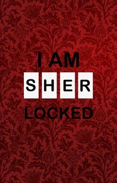 i'am sher lock redd for samsung galaxy S Sherlock Bbc, Superwholock, Wallpaper S, Avengers, Geek Stuff, Cool Stuff, Crafts, Technology Wallpaper, Phone Backgrounds