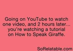 The art of wasting your time, that'll be youtube
