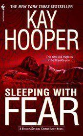 Sleeping with Fear.  Kay Hooper