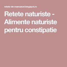 Retete naturiste - Alimente naturiste pentru constipatie Salvia, Sage
