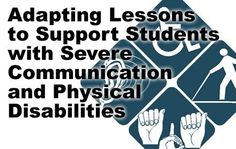 Ideas for addapting lessons for students with Severe and Multiple disabilities. Pinned by Michelle