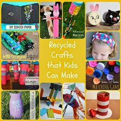 Recipes, Projects & More - 12 Recycled Crafts that Kids Can Make