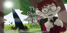 $ 0.99 Kindle Special        ~~ The Shark in the Park ~~  Terrifying, funny, thrilling! This new, beautifully illustrated children's book is available in paperback and digital versions.