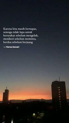 Ideas for quotes indonesia fiersa besari Quotes Rindu, Text Quotes, Nature Quotes, Photo Quotes, Happy Quotes, Book Quotes, Life Quotes, Qoutes, Quran Quotes