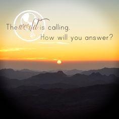 HomeExchange.com #WanderlustWisdom #Travel #Quote  The world is calling. How will you answer? workenjoyaustralia.com