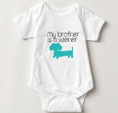 My Brother is a Wiener   Dachshund One Piece Baby Bodysuit - The Smoothe Store