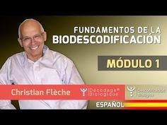 FUNDAMENTOS DE LA BIODESCODIFICACIÓN | Módulo 1 - Curso Online con Christian Flèche - YouTube