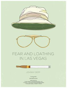 Fear and Loathing In Las Vegas.