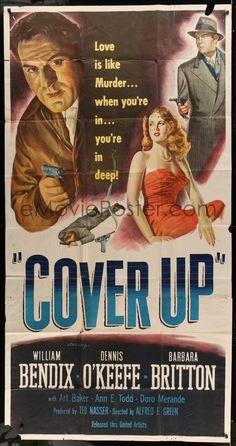 eMoviePoster.com Image For: 5w375 COVER UP 3sh '49 stone litho of William Bendix, Dennis O'Keefe & Barbara Britton!