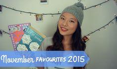 November Favourites 2015 | Asia Jade