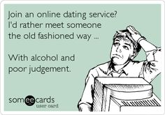 Funny ecards about dating websites
