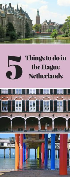 5 things to do in the Hague, Netherlands, the perfect day trip from Amsterdam Road Trip Europe, Europe Travel Guide, Europe Destinations, Travel Guides, Budget Travel, Utrecht, Rotterdam, The Hague Netherlands, Travel Netherlands