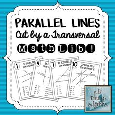 Parallel Lines Cut by a Transversal - Math Lib Activity!