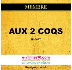 AUX 2 COQS, restaurant gastronomique Belfort / 6 Place de l'Etuve - www.e-vitrines90.com