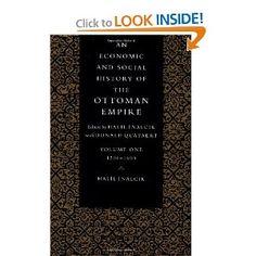 An Economic and Social History of the Ottoman Empire (Economic & Social History of the Ottoman Empire): Halil Inalcik: 9780521574563: Amazon.com: Books