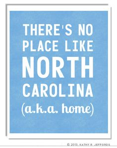 North Carolina Typographic Print. There's No Place Like NC. There's No Place Like Home For Carolina Girls. North Carolina Art. Light Blue.