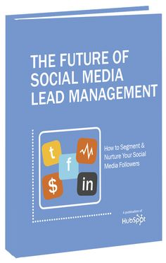 Free Ebook: The Future of Social Media Lead Management
