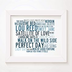 Lou Reed limited edition typography lyrics art print, signed and numbered album wall art poster available from www.lissomeartstudio.com