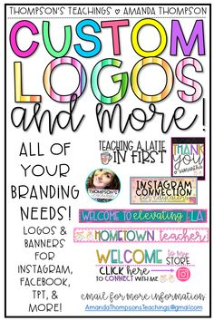 CUSTOM LOGOS and MORE for all of your branding needs! Great for Teachers Pay Teachers, Instagram, Facebook, blogs, and more! Send me an email for more details: AmandaThompsonsTeachings@gmail.com