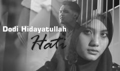 Dodi Hidayatullah - Hati (Official Video Music)