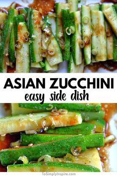 Asian Zucchini Recipe, Low Carb Zucchini Recipes, Zucchini Side Dishes, Vegetable Side Dishes, Asian Side Dishes, Dinner Side Dishes, Low Carb Side Dishes, Side Dishes Easy, Side Dish Recipes