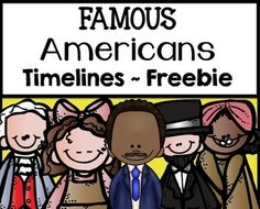 Famous Americans Timelines Cut and Paste FREEBIE!You might be interested in:PRESIDENTS DAY MATH AND LITERACY PRINTABLESPRESIDENTS DAY CENTER (ADJECTIVE OR VERB?)PRESIDENTS DAY NOUNS CENTERI am pleased to offer these cut and paste timelines to you for FREE!Famous Americans Included:George WashingtonAbraham LincolnMartin Luther King, Jr.Rosa ParksHelen KellerTheodor Geisel (Dr.