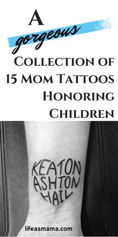 tattoos -                                                      A Gorgeous Collection Of 15 Mom Tattoos Honoring Children